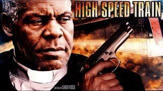 High Speed Train - Manche Sünden werden nicht vergeben (voller Spielfilm mit Danny Glover, deutsch)