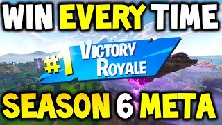 HOW TO WIN in FORTNITE SEASON 6 META! FORTNITE Battle Royale SOLO - EASY WINS (PRO Tips And Tricks)