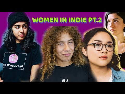 WOMEN IN INDIE PT.2