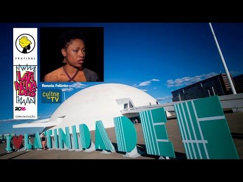CULTNE NA TV - Festival Latinidades -  Parte 2/4 - Renata Felinto