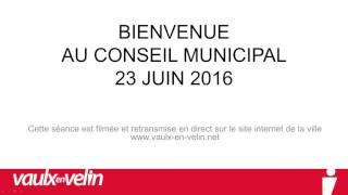 Conseil municipal<br/>  23 juin 2016