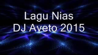 "Lagu Nias ""Hatö Fe'e Khögu"" DJ Aveto"""