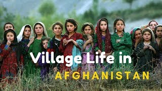Village Life In Afghanistan