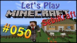 "Lets Play Minecraft ""SebiKraft"" Season 3 - Part #050 - Landschaftsarbeit"