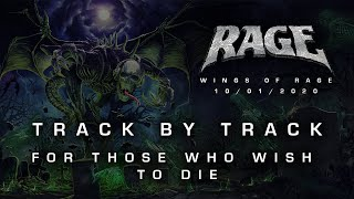 "RAGE - ""Wings Of Rage"" - TRACK BY TRACK: 12 - For Those Who Wish To Die"
