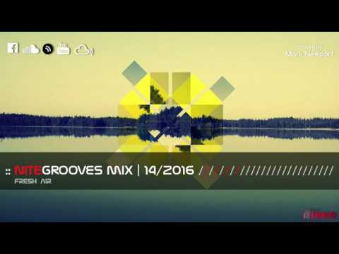 :: nitegrooves mix | Deep House, Tech House & Progressive House | 14/2016