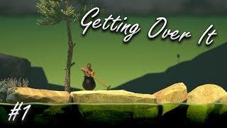 Meine ersten 30 Minuten | Getting Over It | #001
