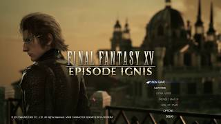 FFXV Episode Ignis - Opening 3 minutes
