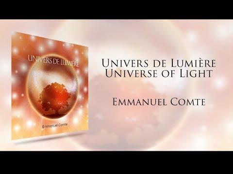 Emmanuel Comte - Univers de Lumière