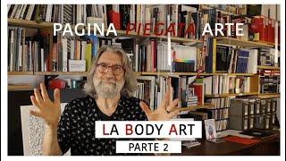 LA  BODY ART parte 2 -- 26° incontro