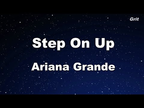 Step On Up - Ariana Grande Karaoke 【No Guide Melody】 Instrumental