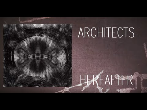 Architects- Hereafter Lyrics
