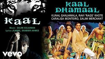 Kaal Dhamaal Best Audio Song - Kaal|Shah Rukh Khan|Malaika Arora|Kunal Ganjawala