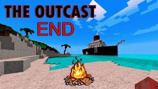 MINECRAFT : The Outcast •  END