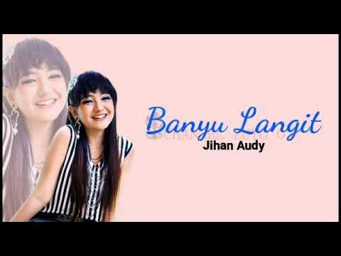 Banyu Langit - Jihan Audy Lirik