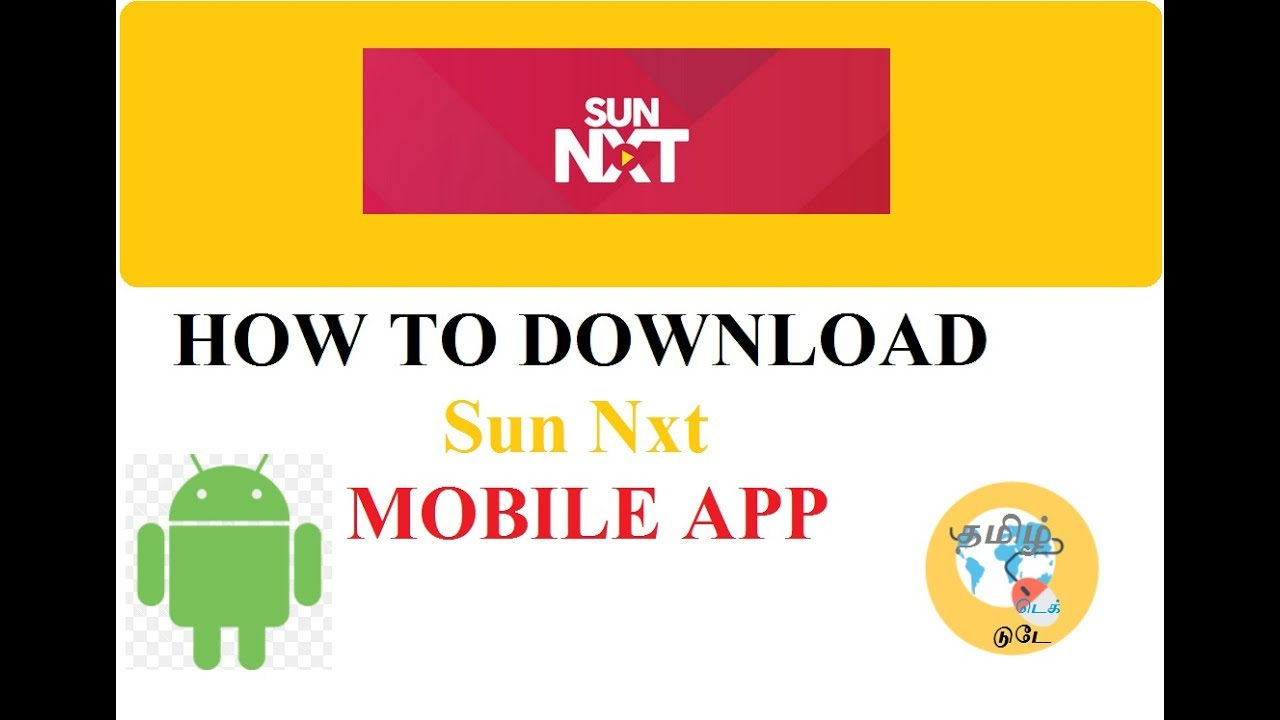 HOW TO DOWNLOAD Sun Nxt MOBILE APP - SUN NETWORK LTD