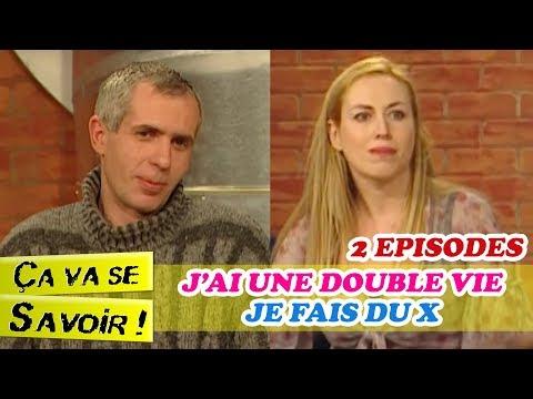 J'AI UNE DOUBLE VIE / JE FAIS DU X - 2 épisode de Ça va se savoir (INTEGRALE)