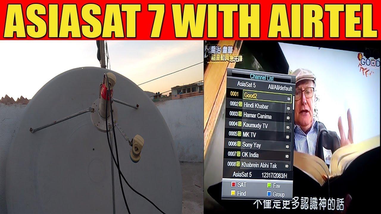 Asiasat 7 With Airtel Dish Setting & Channels List : LightTube