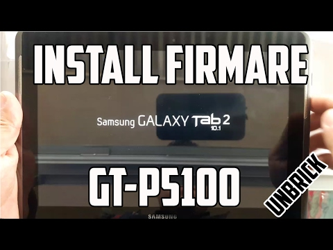 How to flash/unbrick Firmware Samsung Galaxy Tab 2 10.1 GT-P5100. Software update 2017.