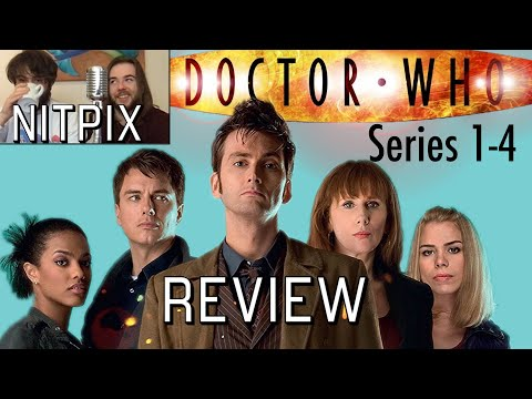 NitPix Reviews Doctor Who  - Russell T Davies (Seasons 1-4)