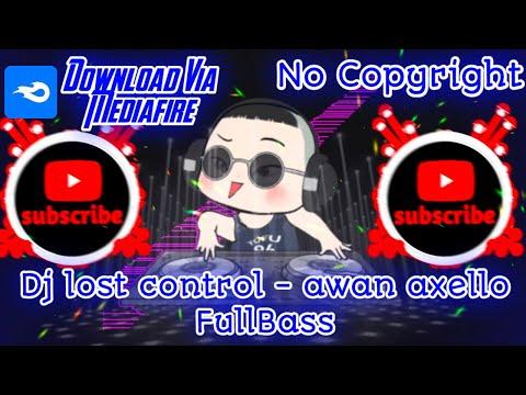 [viral-no-copyright]-dj-alan-walker-lost-control---awan-axello-fullbass