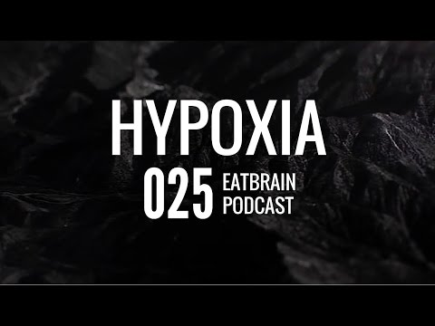 Hypoxia - Eatbrain Podcast (4 Deck Mix) [Ep. 025]