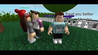 Treat you better - Roblox Music Video