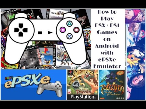 How To Download & Play Sony PSX  PS1 Games On Android With EPSXe Emulator