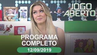 Jogo Aberto - 12/09/2019 - Programa completo