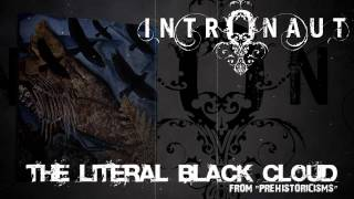 INTRONAUT - The Literal Black Cloud (Album Track)