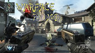 WARFACE Part 1 | MKD Gameplay