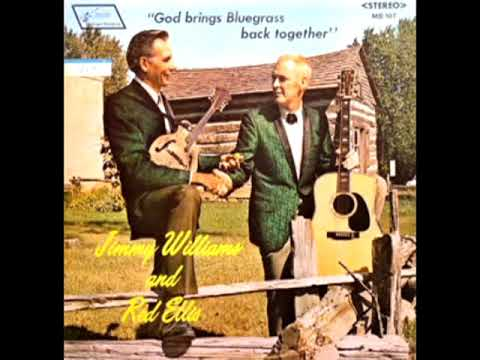 God Brings Bluegrass Back Together [1971] - Jimmie Williams & Red Ellis