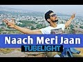 Naach Meri Jaan - TUBELIGHT | Cover Song | Sanjay Beri