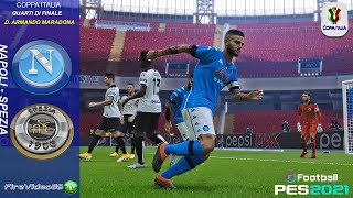 Coppa Italia Napoli Vs Spezia • Quarti di Finale • Pes 2021