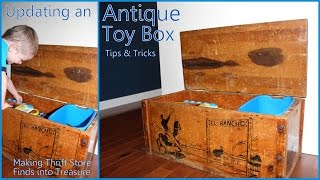 Updating Our Antique Toy Box - Tips On Making Your Thift Store Finds Into Kid Friendly Treasures