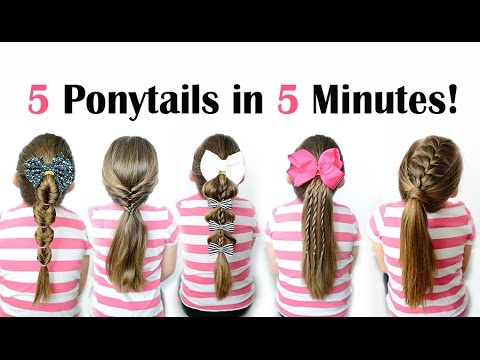 5 Ponytails In 5 Minutes Quick And Easy Ponytail Hairstyles For School Youtube