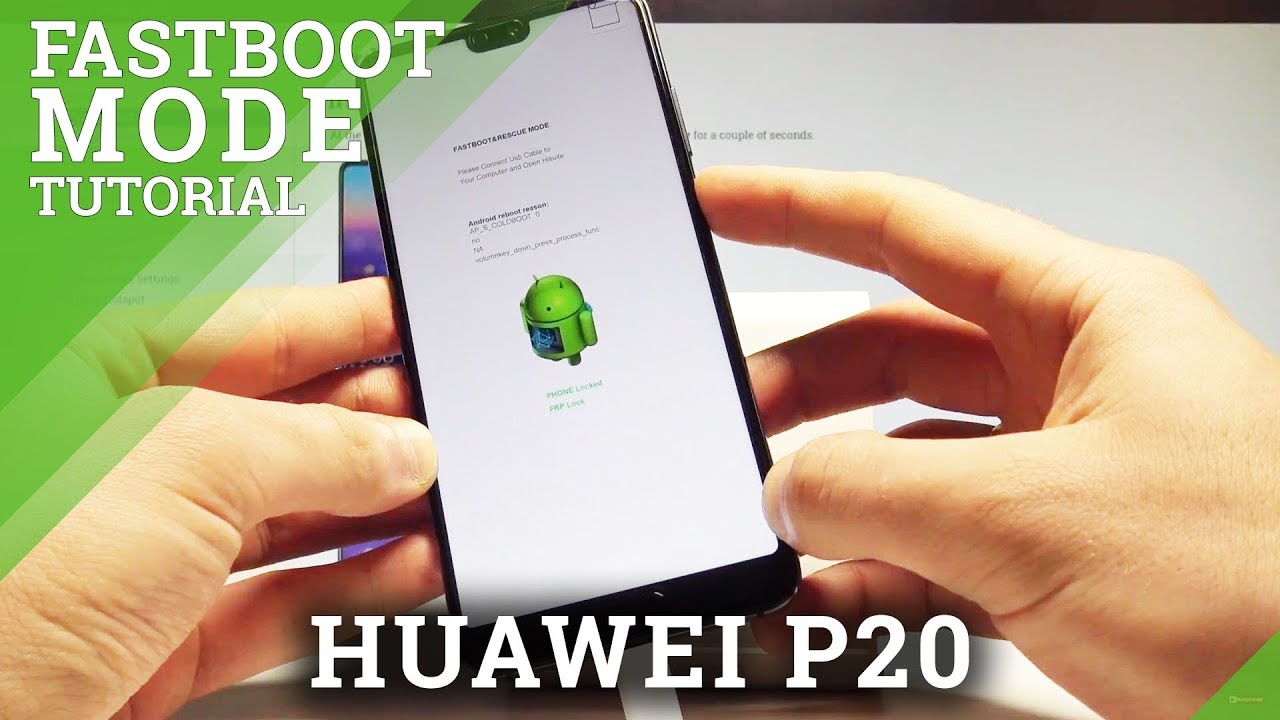 How to Enter Fastboot Mode in HUAWEI P20 - Fastboot & Rescue Mode  |HardReset Info