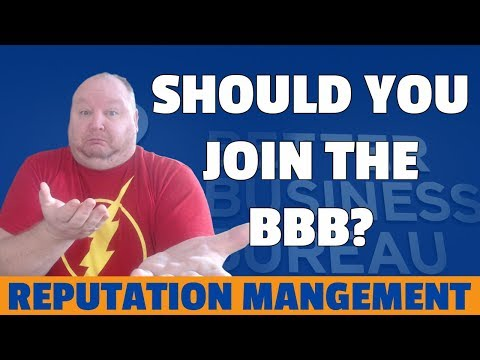 The BBB: Should You Join The Better Business Bureau?