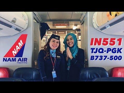 VLOG NAM Air B737-500 Belitung ke Bangka IN551   Pramugari Hijab & Pemandangan Indah Dari Jendela!