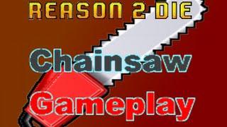 Roblox Reason 2 Die: Chainsaw Gameplay