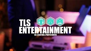 TLS Entertainment | Why TLS?
