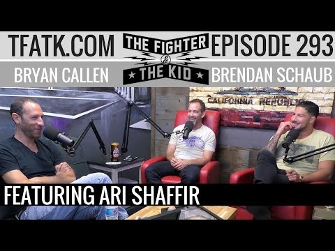 The Fighter and The Kid - Episode 293: Ari Shaffir