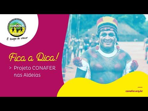 Fica a Dica CONAFER #11 Projeto CONAFER nas Aldeias