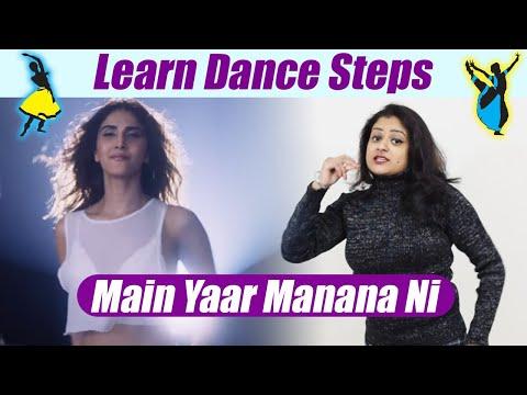 Dance Steps On 'Ni Main Yaar Manana Ni' | सीखें  'नी मैं यार मनाना नी पर डांस | Boldsky