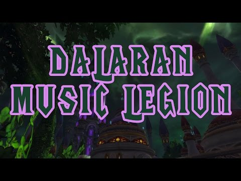 Dalaran Music - World of Warcraft Legion