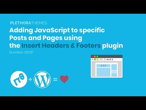How to add JavaScript or jQuery to WordPress Tutorial - PlethoraThemes