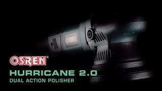 OSREN HURRICANE 2.0 (HTFS) DUAL ACTION POLISHER