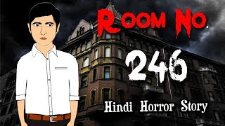 Room No. 246 | Animated Horror Story in Hindi | Scary Stories | ToonGiri