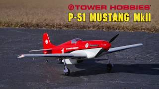 Load Video 1:  Tower Hobbies P-51D Mustang MkII Racer Red Rx-R