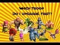 Clash of Clans - Which Troops To Upgrade First